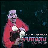 Songtexte von Yumarí Y Sus Hermanos - Salsa y candela