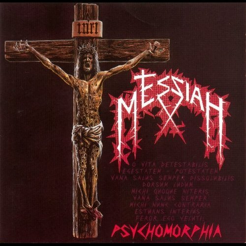 Psychomorphia by Messiah (2010-11-01)