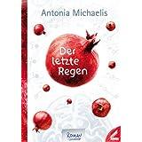 """Der letzte Regenvon """"Antonia Michaelis"""""""