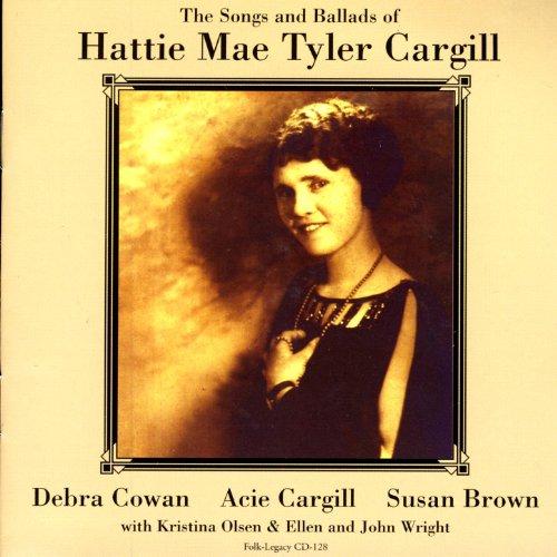 songs-and-ballads-of-hattie-mae-tyler-cargill