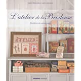 L&#39;atelier de la brodeuse : Broderie et cartonnagepar Sophie Delaborde