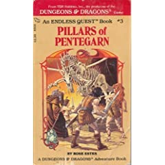 Pillars of Pentegarn (An Endless Quest, Book 3 A Dungeons & Dragons Adventure Book) by Rose Estes, Larry Elmore and Harry J. Quinn