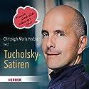Christoph Maria Herbst liest Tucholsky-Satiren: Frauen sind eitel. Männer? Nie! Hörbuch von Kurt Tucholsky Gesprochen von: Christoph Maria Herbst