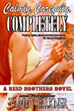 Calmly, Carefully, Completely (The Reed Brothers Series Book 3) (English Edition)