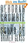 The Sound of Broken Glass: A Novel (D...