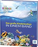Der Kinder Brockhaus Das große Kinderlexikon in einem Band