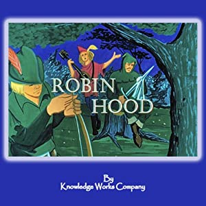 Robin Hood | [Knowledge Works Company]