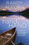 hand in Hand: The Beauty of Gods Sovereignty and Meaningful Human Choice