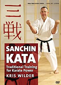Sanchin Kata: Three Battles Karate Kata (YMAA)