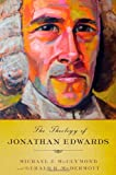 img - for The Theology of Jonathan Edwards book / textbook / text book