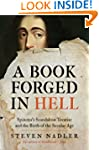 A Book Forged in Hell: Spinoza's Scan...