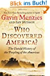 Who Discovered America?: The Untold H...