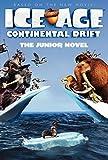 Ice Age: Continental Drift: The Junior Novel