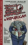 img - for Things That Might Annoy a Democrat by Dave Barend (2012-06-18) book / textbook / text book