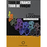 Tour de France, tour de for�atspar Albert Londres