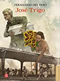 img - for Jos  Trigo (Letras Mexicanas) (Spanish Edition) book / textbook / text book
