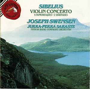 Sibelius: Violin Concerto Op. 47; Six Humoresques, Op. 87 & 89; Two Serenades Op. 69