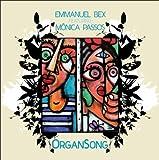 echange, troc Emmanuel Bex, Vincent Mahey - Organ Song