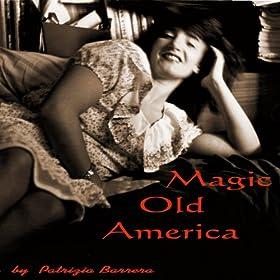 Magic Old America