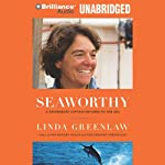 Seaworthy: A Swordboat Captain Returns to the Sea | Linda Greenlaw