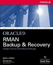 Oracle RMAN 11g Backup and Recovery by Robert Freeman