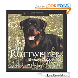 The Rottweiler: Centuries of Service (Howell's Best of Breed Library)