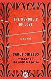 The Republic of Love A Novel