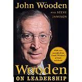 Wooden on Leadership: How to Create a Winning Organization ~ John Wooden