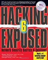 Hacking Exposed: Network Security Secrets and Solutions, 6th Edition Front Cover