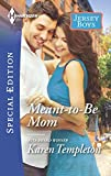 Meant-to-Be Mom (Jersey Boys)