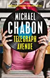 Telegraph Avenue (000728876X) by Michael Chabon