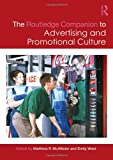 img - for The Routledge Companion to Advertising and Promotional Culture (Routledge Companions) book / textbook / text book