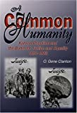 img - for A Common Humanity: Kansas Populism and the Battle for Justice and Equality, 1854-1903 Paperback September 8, 2004 book / textbook / text book