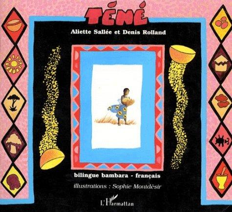 Téné, conte bilingue bambara-français - Tènèn