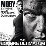 Extreme Ways (The Bourne Ultimatum)