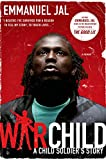 War Child: A Child Soldiers Story