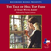 The Tale of Hill Top Farm | [Susan Wittig Albert]