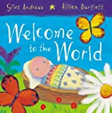 Welcome to the World (0333949110) by Andreae, Giles