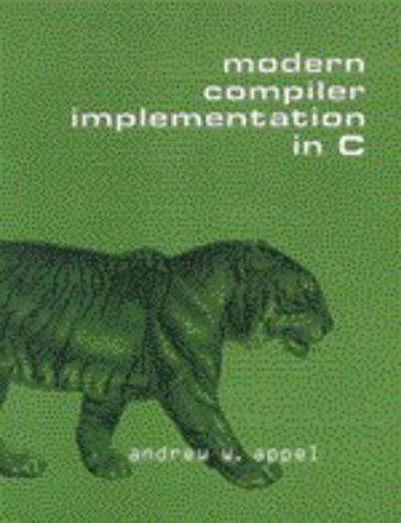 Modern Compiler Implementation in C