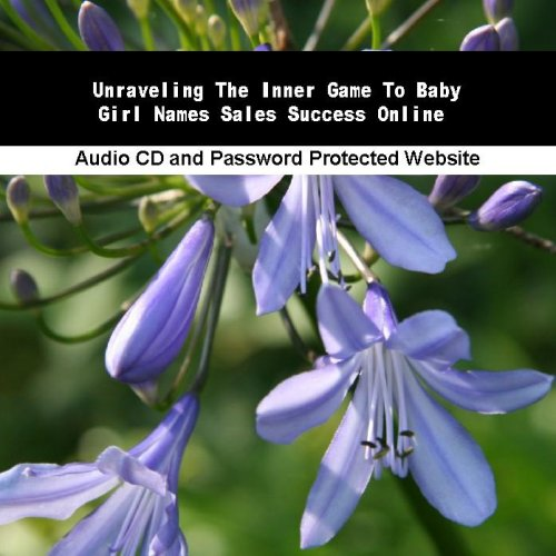 Unraveling The Inner Game To Baby Girl Names Sales Success Online front-893625