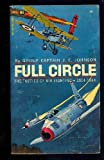 img - for FULL CIRCLE: The Tactics of Air Fighting: 1914-1964 book / textbook / text book