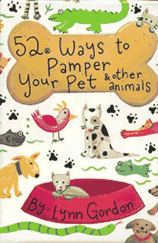 52 WAYS TO PAMPER YOUR PET           BOX (52 Decks)
