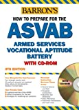 img - for How to Prepare for the ASVAB with CD-ROM (Barron's ASVAB (W/CD)) book / textbook / text book