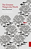 The Greatest Thing in the World (Hodder Classics) (0340980141) by Drummond, Henry