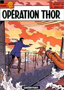 Lefranc, tome 06 : Op�ration Thor par Martin