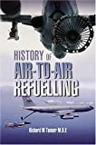 Acquista History of Air-To-Air Refuelling