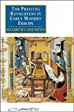The Printing Revolution in Early Modern Europe (0521447704) by Eisenstein, Elizabeth L.