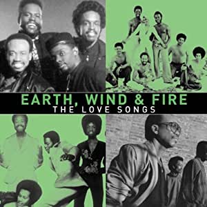 EARTH WIND & FIRE — The Love Songs