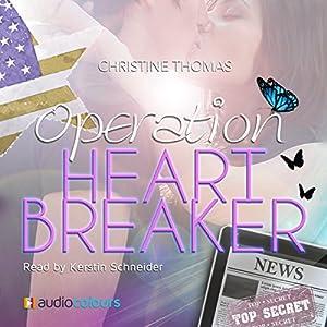 Operation Heartbreaker Hörbuch