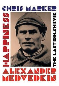 The Last Bolshevik / Happiness